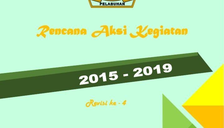 RENCANA AKSI KEGIATAN 2015-2019